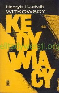 1973-kedywiacy-191x300 Ludwik Witkowski - Cichociemny