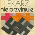 1981-lekarz-nie-przyjmuje-150x150 Publikacje