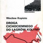 1990-Droga-cichociemnego-do-lagrow-Kolymy-150x150 Publikacje