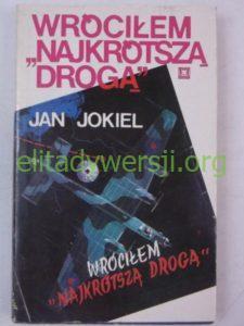 1990-wrocilem-najkrotsza-droga-225x300 Jan Jokiel - Cichociemny