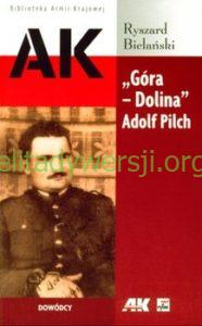 2008-gora-dolina-186x300 Adolf Pilch - Cichociemny