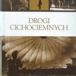 2013-Drogi-Cichociemnych-Bellona-500px-150x150 Publikacje