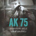2017-AK75-Brawurowe-akcje-AK-Znak-500px-150x150 Publikacje