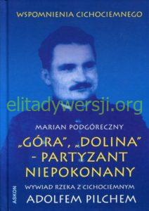 2015-Gora-Dolina_500px-212x300 Adolf Pilch - Cichociemny