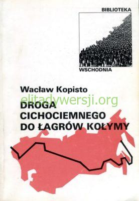 Kopisto-Droga-cichociemnego-do-lagrow-Kolymy-277x400 Wacław Kopisto - Cichociemny